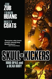 SKULLKICKERS TP VOL 01 1000 OPAS & DEAD BODY